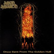 Amon Amarth - Once Sent From The Golden Hall Cover