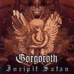 Gorgoroth - Incipit Satan Cover