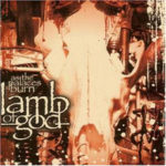 Lamb Of God - As The Palaces Burn Cover