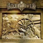 Bolt Thrower - Those Once Loyal Cover