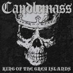 Candlemass - King Of The Grey Islands Cover