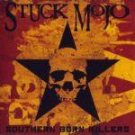 Stuck Mojo - Southern Born Killers Cover