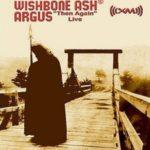 Wishbone Ash - Argus-Then Again Live Cover