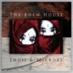 The Eden House - Smoke & Mirrors Cover