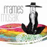 Frames - Mosaik Cover