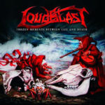 Loudblast - Frozen Moments Between Life And Death Cover