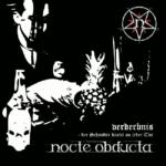 Nocte Obducta - Verderbnis - Der Schnitter Kratzt An Jeder Tür Cover