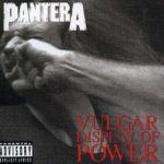 Pantera - Vulgar Display Of Power Cover