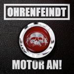 Ohrenfeindt - Motor An! Cover