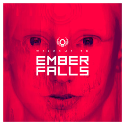 Albumcover Ember Falls - Welcome To Ember Falls