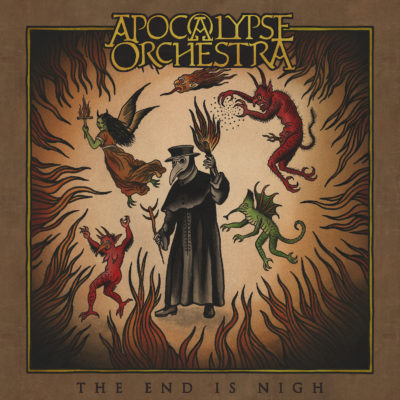 Apocalypse Orchestra - The End Is Nigh