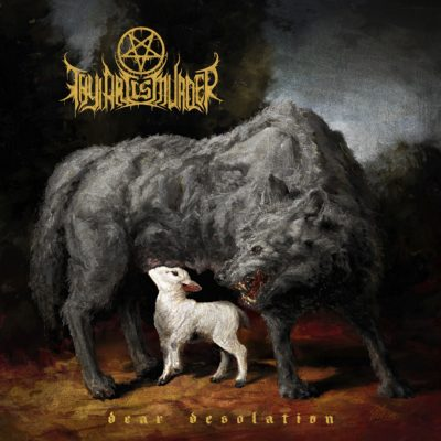 Albumcover Thy Art Is Murder - Dear Desolation