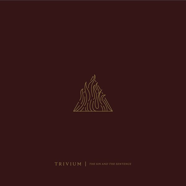 """Cover von TRIVIUMs """"The Sin And The Sentence"""""""