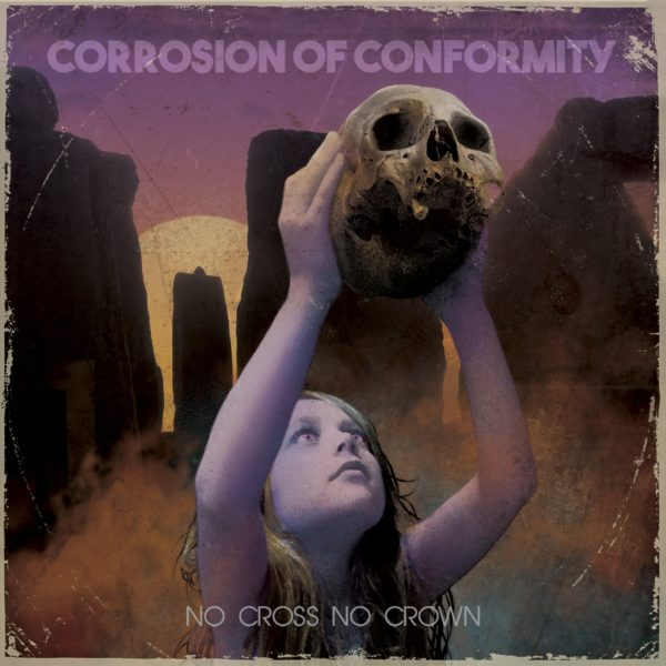 "Cover von CORROSION OF CONFORMITYs ""No Cross No Crown"""