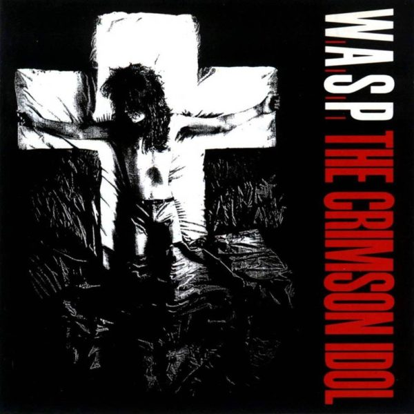 W.A.S.P. - The Crimson Idol (Artwork)