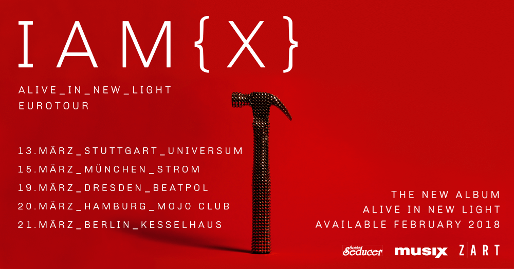 Tourplakat von IAMX - Alive In New Light Eurotour 2018