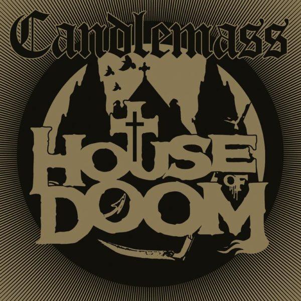 Album-Cover - Candlemass - House of Doom