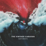 The Vintage Caravan - Gateways Cover