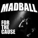 Madball - For The Cause Cover