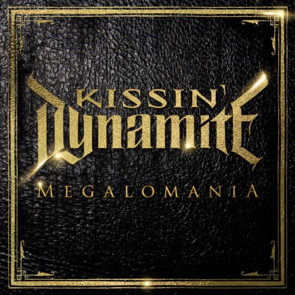 Bild: Kissin' Dynamite - Megalomania (Artwork)