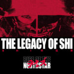 Rise Of The Northstar - The Legacy Of Shi Cover