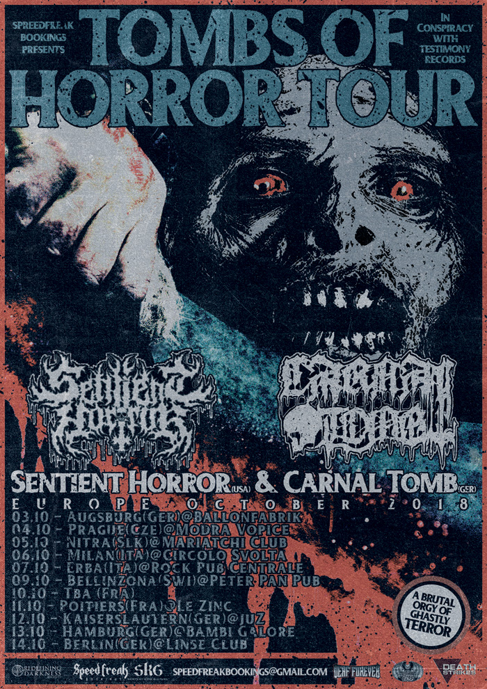 Sentient Horror & Carnal Tomb - Tombs of Horror Tour 2018