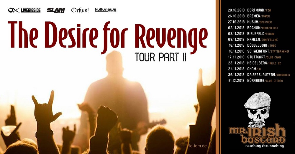 Mr. Irish Bastard - The Desire For Revenge Tour Part II