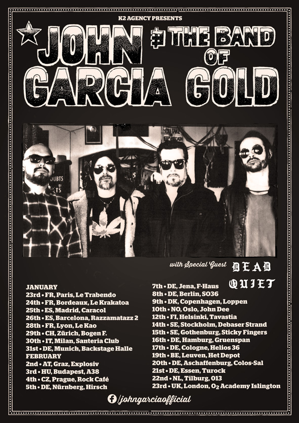 John Garcia & The Band Of Gold - Europatour 2019