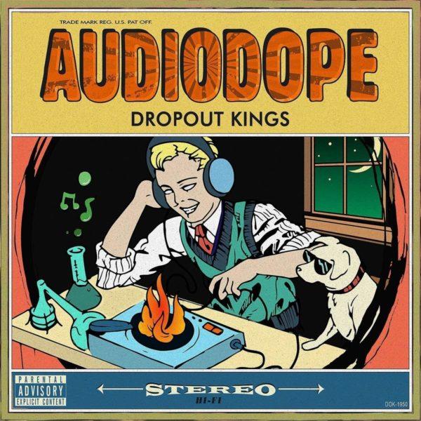 dropout kings - audiodope