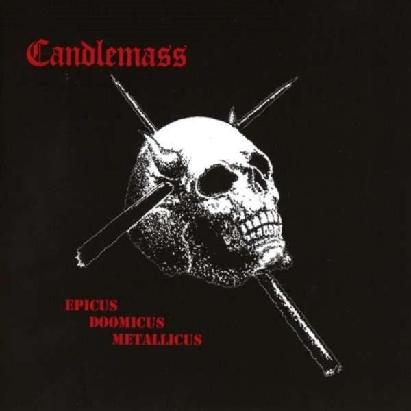 """CANDLEMASS - """"Epicus Doomicus Metallicus"""""""