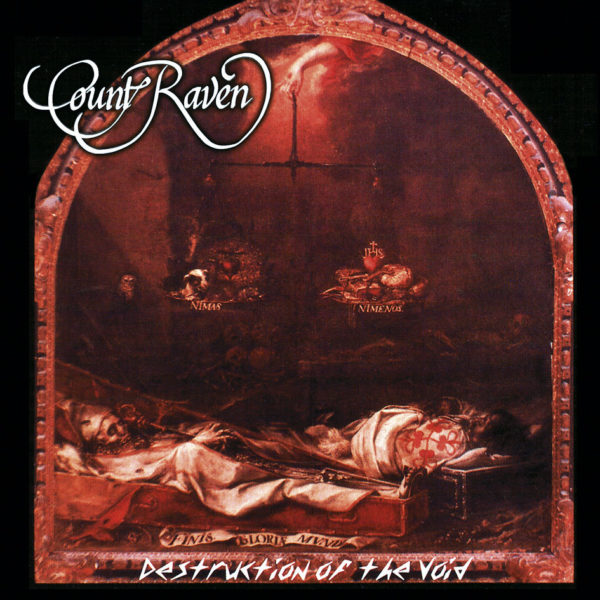 "COUNT RAVEN - ""Destruction Of The Void"""