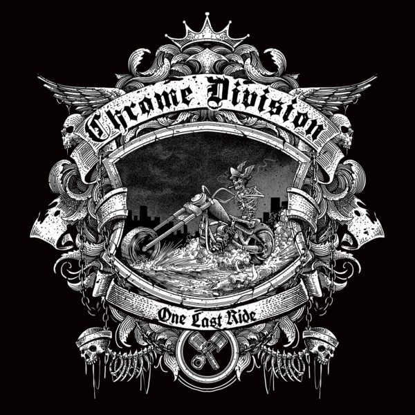 Albumcover Chrome Division - One Last Ride