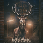 In The Woods... - Cease The Day Cover