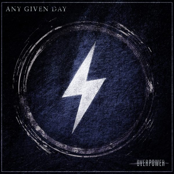 Cover Artwork Any Given Day Overpower Album 2019