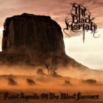 The Black Moriah - Road Agents Of The Blast Furnace Cover