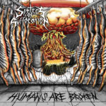 Sisters Of Suffocation - Humans Are Broken Cover