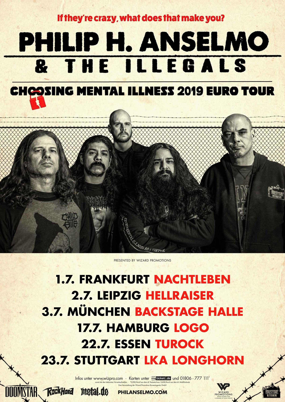 Philip H. Anselmo & The Illegals – Choosing Mental Illness 2019 Euro Tour