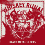 Whiskey Ritual - Black Metal Ultras Cover