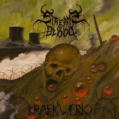 Streams of Blood - Kraft(Werk)