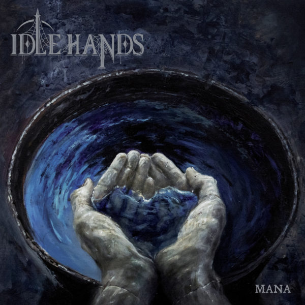 Idle Hands - Mana -Cover