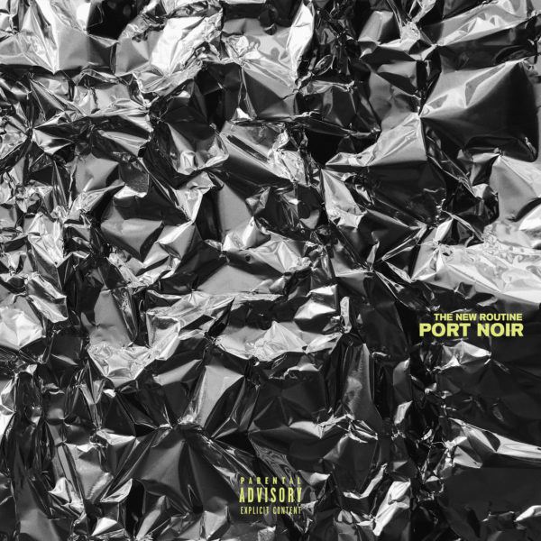 "Cover von PORT NOIRs ""The New Routine"" (2019)"