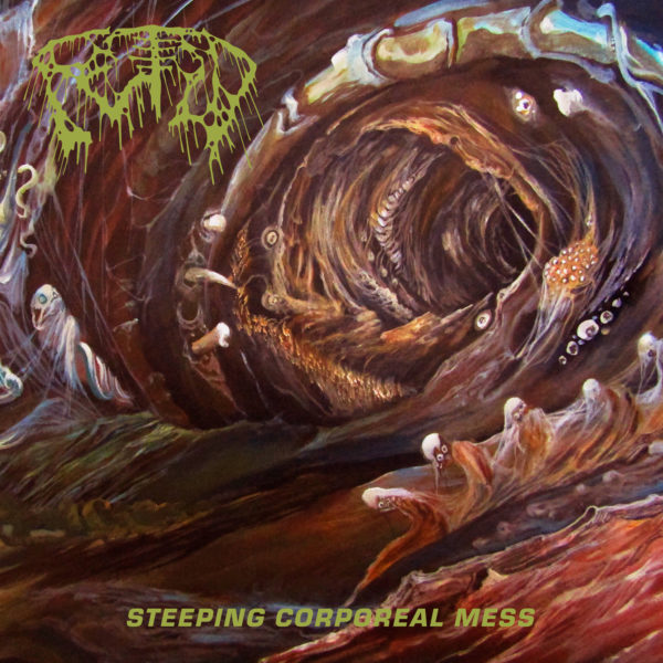 Fetid-Steeping-Corporeal-Mess