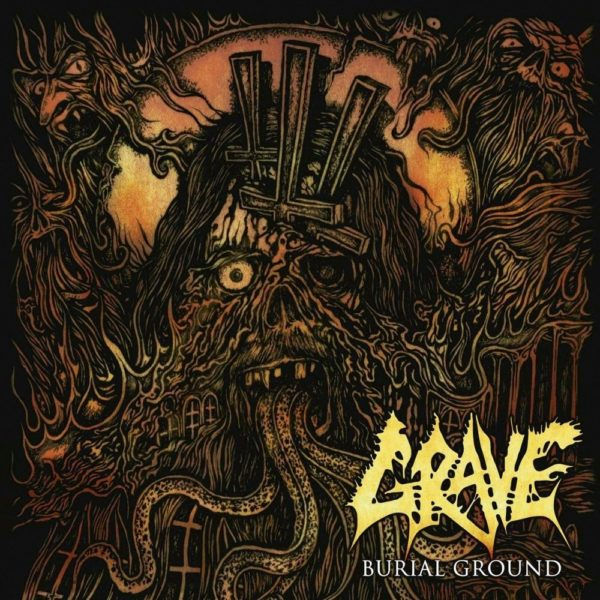 Grave - Burial Ground - Re-Release 2019