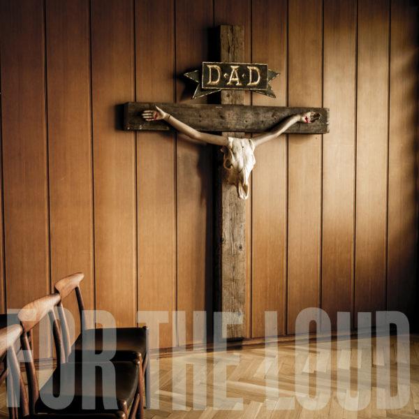 """D-A-D - """"A Prayer for The Loud"""""""