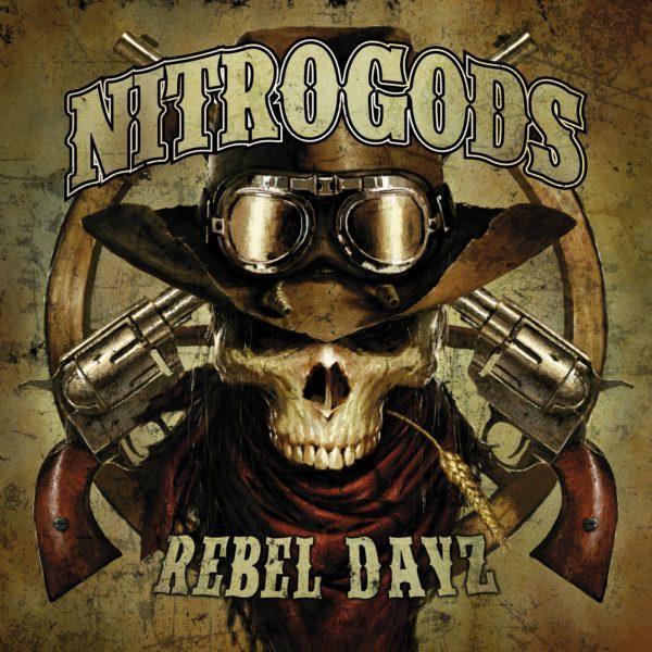 Albumcover Nitrogods - Rebel Dayz
