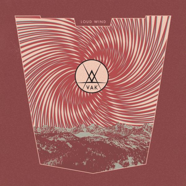 VAK - Loud Wind