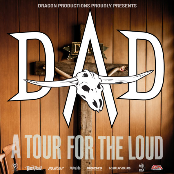 D-A-D 2019 A Tour For The Loud