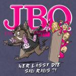 J.B.O. - Wer lässt die Sau raus?! Cover