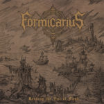 Formicarius - Rending The Veil Of Flesh Cover