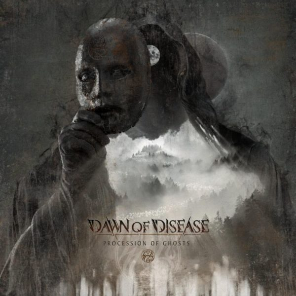 """Procession Of Ghosts"" von DAWN OF DISEASE"